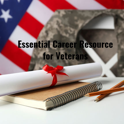 Essential Career Resource for Veterans