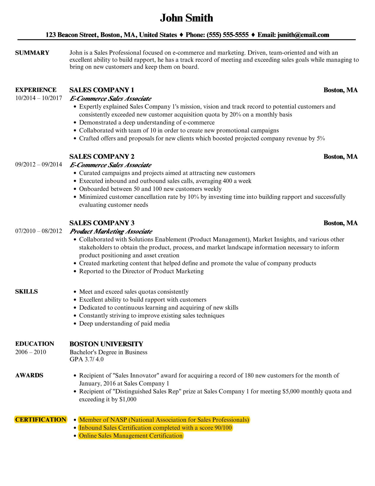 Resume Example. Add Your Certification Right After Your Education Section.  You Can Also Move It Down Below The SKILLS Section If Your Skills Are More  ...