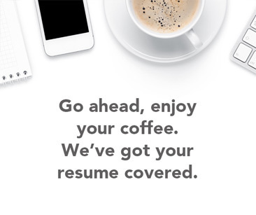 resume builder go ahead enjoy your coffee